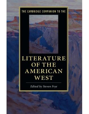 Libraria online eBookshop - The Cambridge Companion to the Literature of the American West (Cambridge Companions to Literature) - Steven Frye  - Cambridge University Press