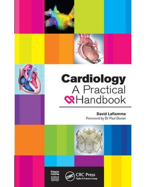 Libraria online eBookshop - Cardiology: A Practical Handbook - David Laflamme - CRC press