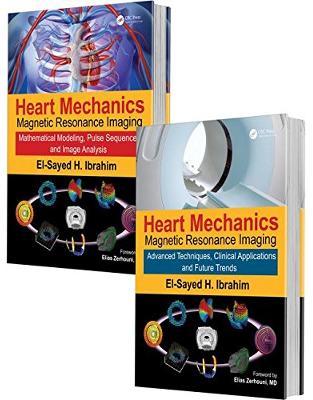 Libraria online eBookshop - Heart Mechanics: Magnetic Resonance Imaging—The Complete Guide - El-Sayed H. Ibrahim - CRC press