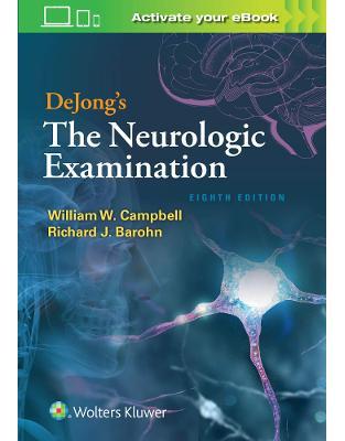DeJong's The Neurologic Examination. Eighth edition