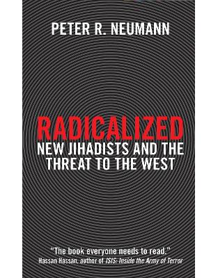 Libraria online eBookshop - Radicalized: New Jihadists and the Threat to the West - Peter Neumann - I.B. Tauris