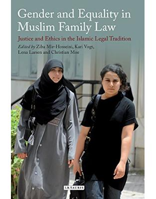 Libraria online eBookshop - Gender and Equality in Muslim Family Law -  Kari Vogt, Lena Larsen and Christian Moe (Eds) Ziba Mir-Hosseini - I.B.Tauris