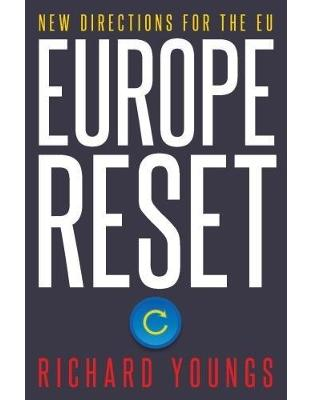 Libraria online eBookshop - Europe Reset: New Directions for the EU -  Richard Youngs - I.B.Tauris