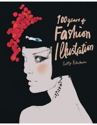 Libraria online eBookshop - 100 Years of Fashion Illustration (Mini) - Cally Blackman - Laurence King