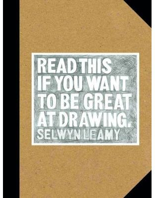 Libraria online eBookshop - Read This if You Want to Be Great at Drawing - Selwyn Leamy - Laurence King