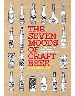 Libraria online eBookshop - The Seven Moods of Craft Beer: 350 Great Craft Beers from Around the World -  Adrian Tierney-Jones - 8 Books