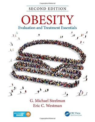 Libraria online eBookshop - Obesity: Evaluation and Treatment Essentials, Second Edition -  G. Michael Steelman,‎ Eric C. Westman - CRC Press