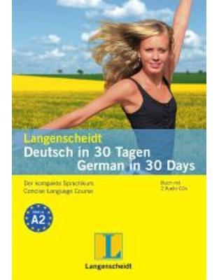 Langenscheidt Deutsch in 30 Tagen - German in 30 Days, m. 2 Audio-CDs.