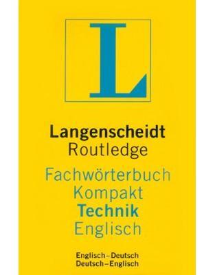 Langenscheidt Routledge Fachworterbuch Kompakt Technik, Englisch