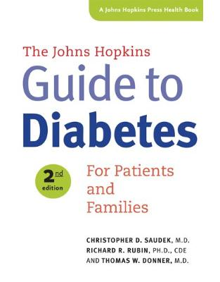 Johns Hopkins Guide to Diabetes, For Patients and Families (Second Edition)