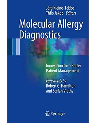 Libraria online eBookshop - Molecular Allergy Diagnostics: Innovation for a Better Patient Management  -  Jörg Kleine-Tebbe,‎ Thilo Jakob - Springer