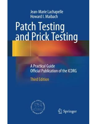 Libraria online eBookshop - Patch Testing and Prick Testing: A Practical Guide Official Publication of the ICDRG  -  Jean-Marie Lachapelle - Springer