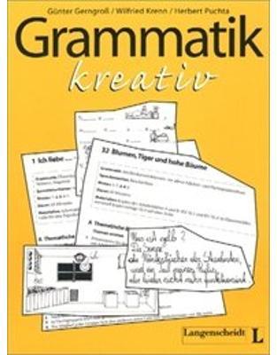 Grammatik kreativ: Materialien für einen lernerzentrierten Unterricht