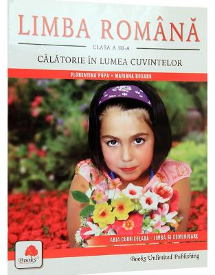 Libraria online eBookshop - Romana Clasa a III- a - Mariana Dogaru, Florentina Popa - Prior & Books