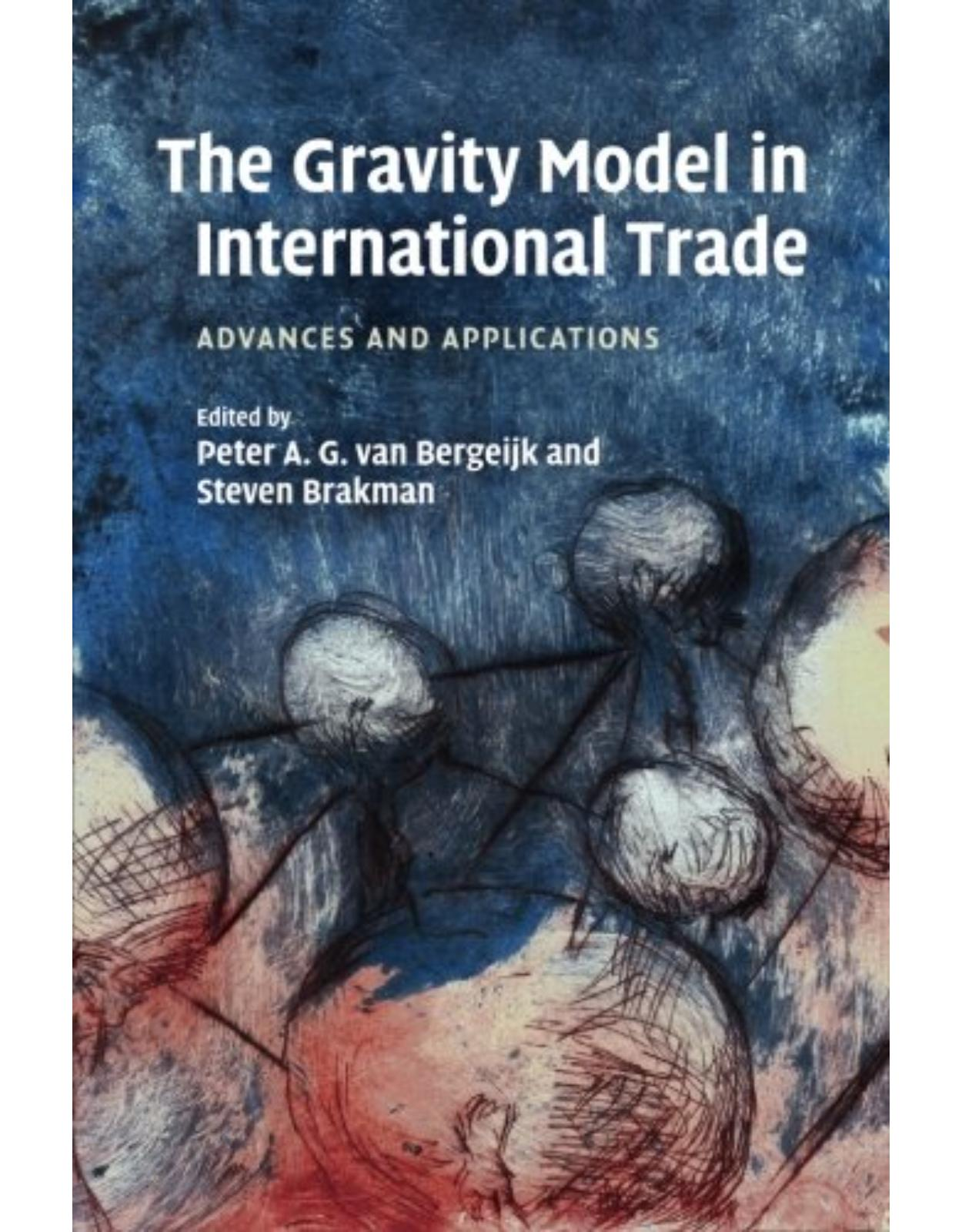 The Gravity Model in International Trade: Advances and Applications