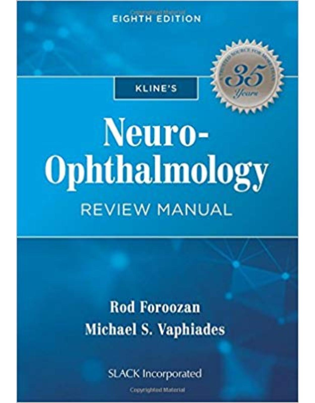Kline's Neuro-Ophthalmology Review Manual