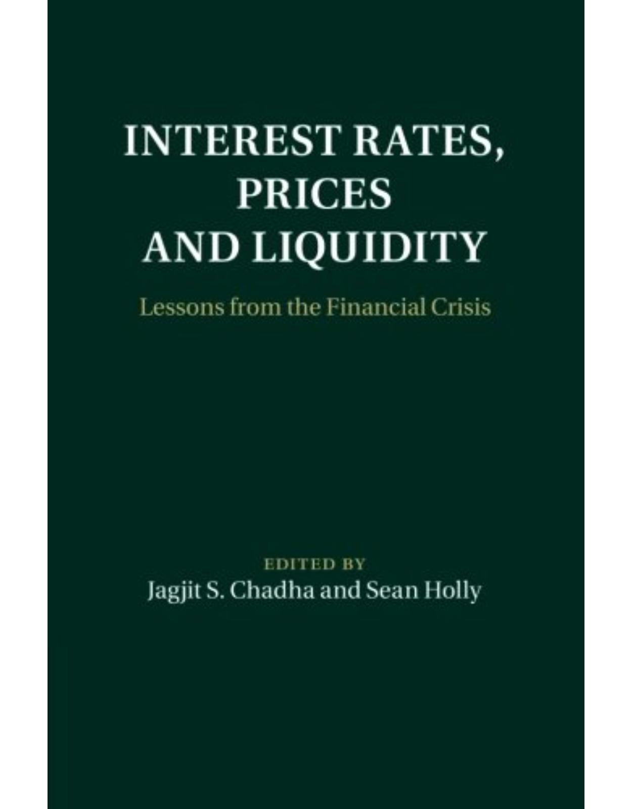 Interest Rates, Prices and Liquidity: Lessons from the Financial Crisis (Macroeconomic Policy Making)