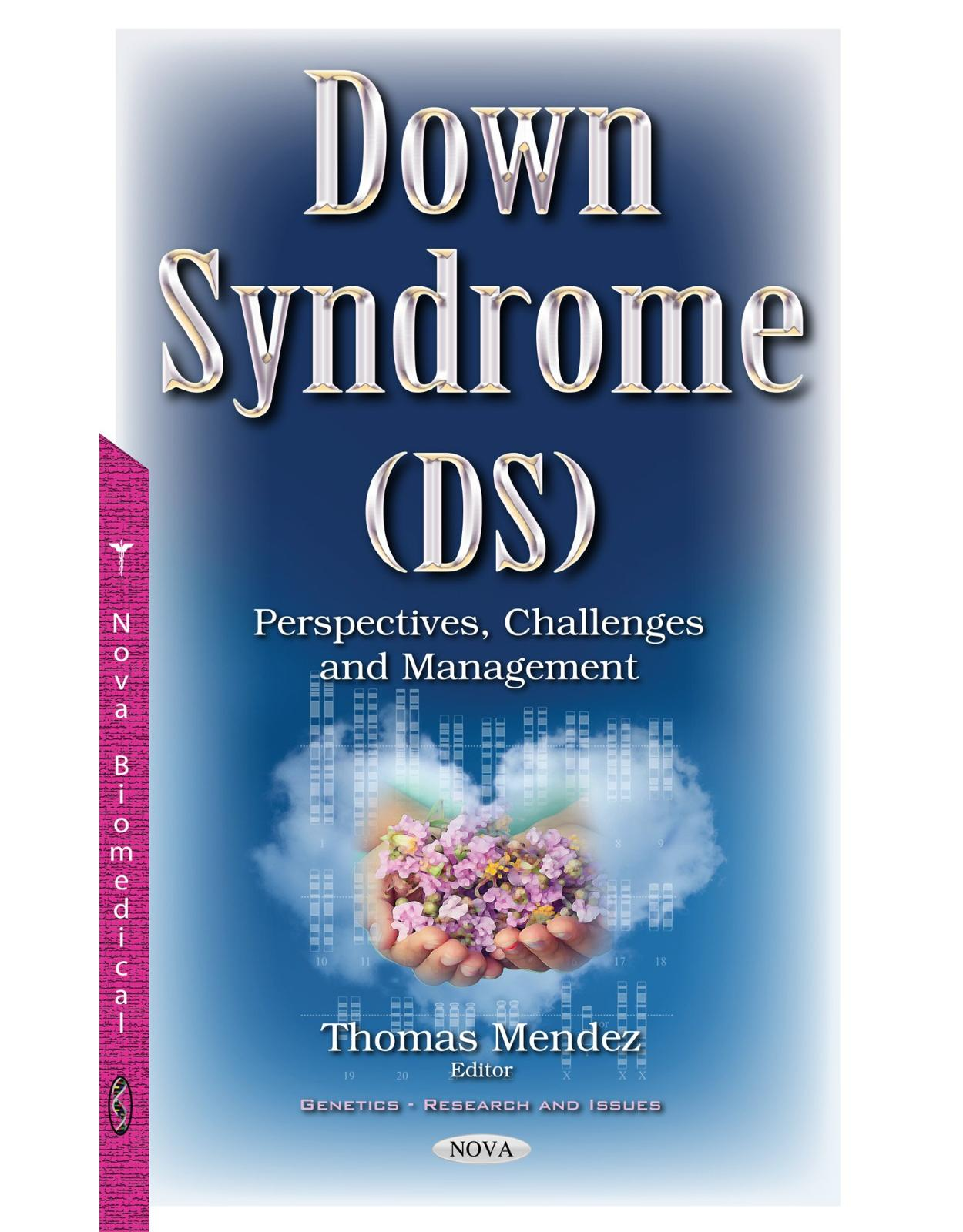 Down Syndrome (DS): Perspectives, Challenges & Management