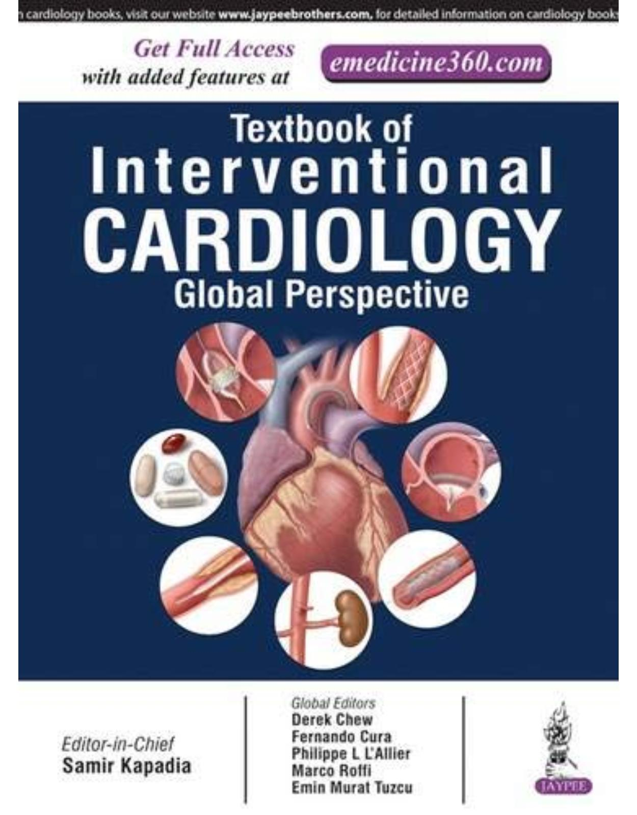Textbook of Interventional Cardiology: Global Perspective