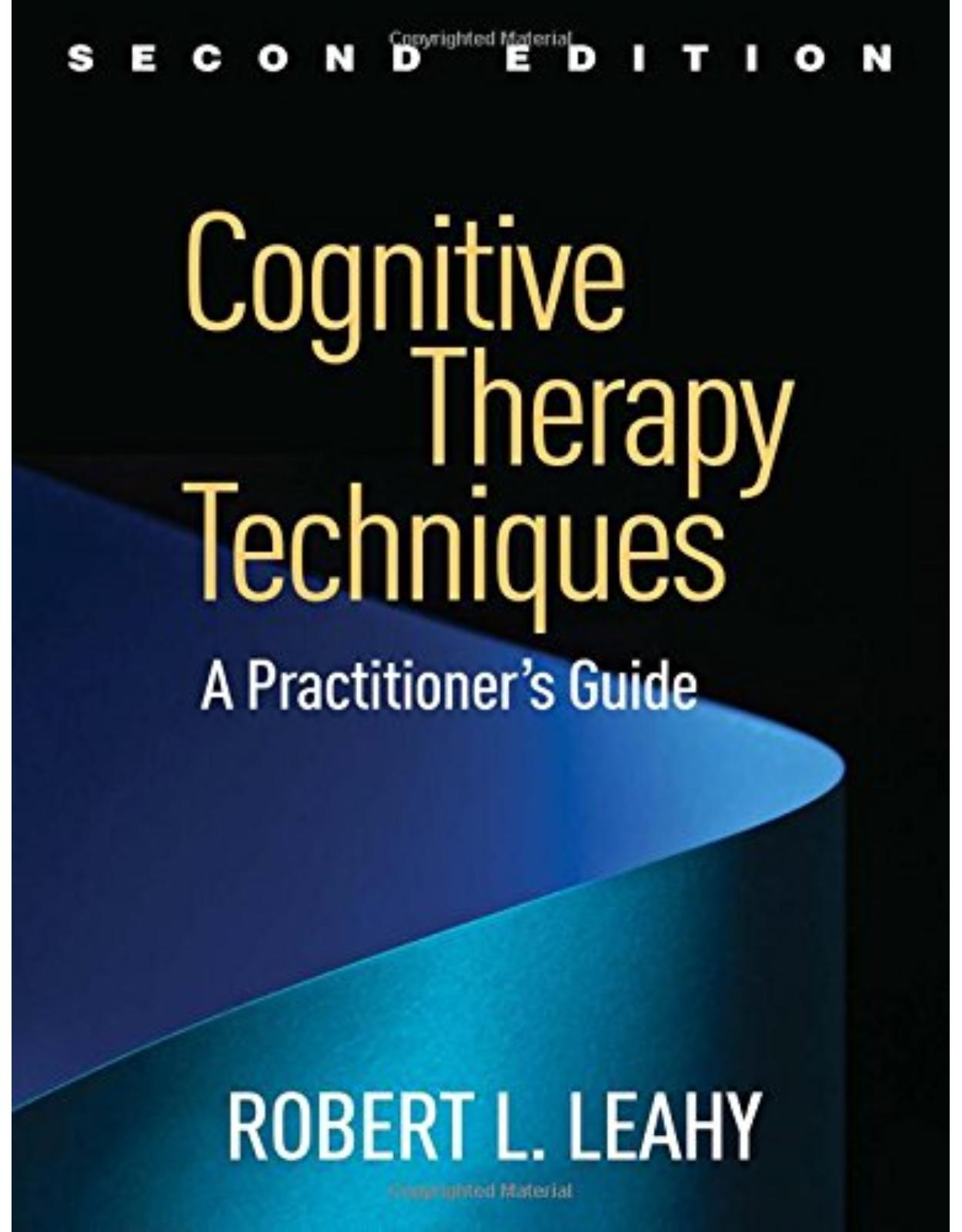 Cognitive Therapy Techniques 2E