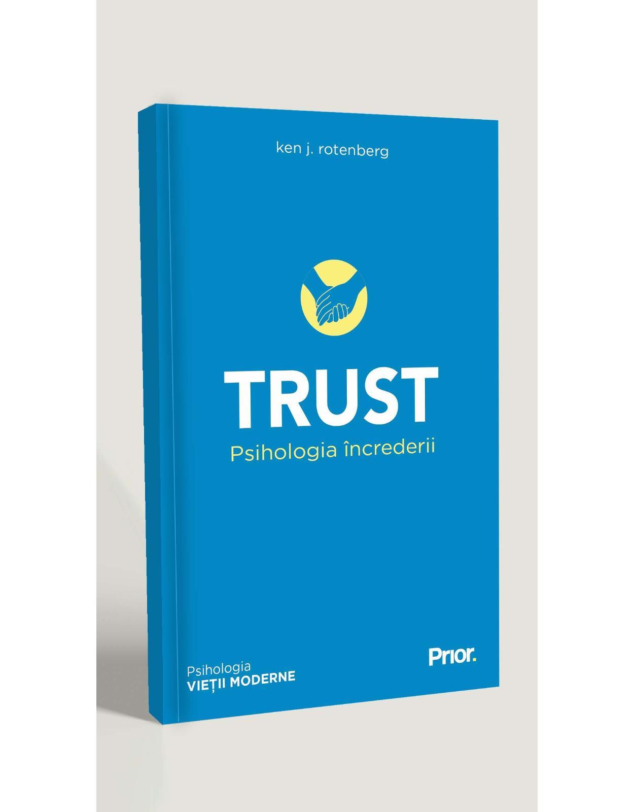 TRUST. Psihologia încrederii