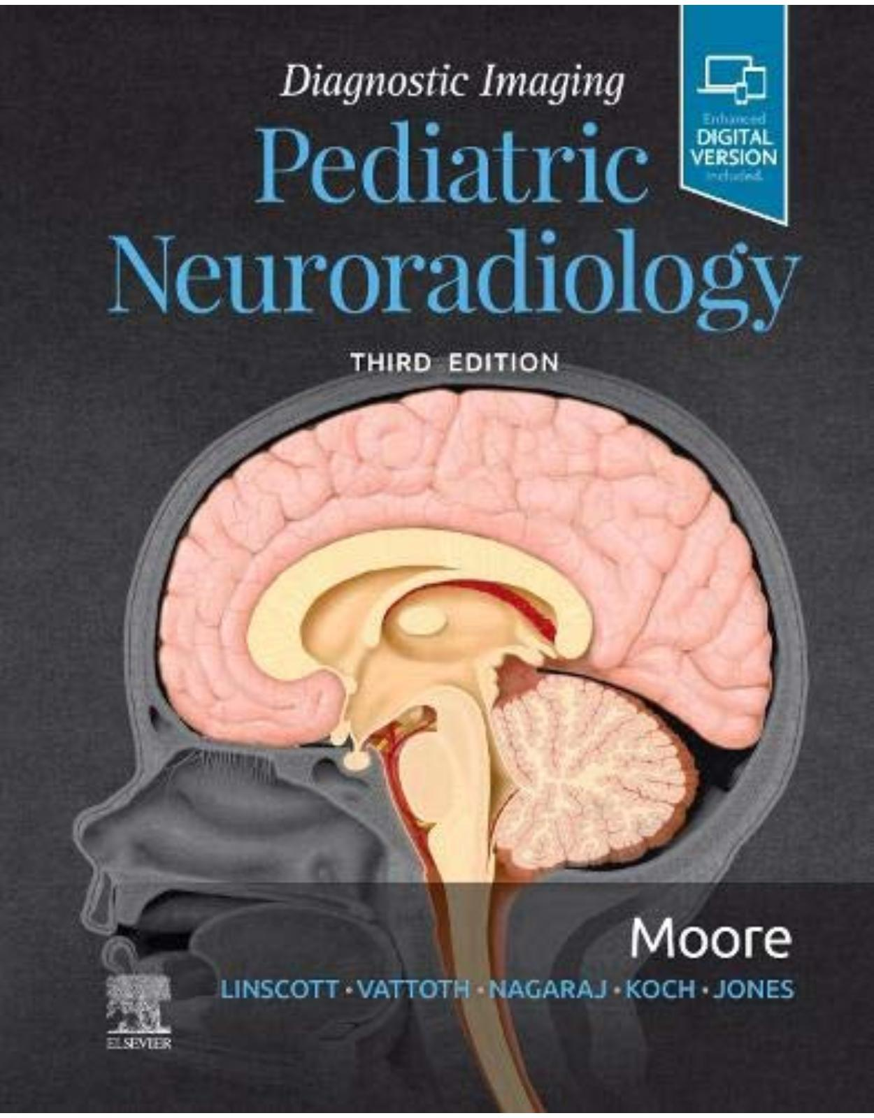 Diagnostic Imaging: Pediatric Neuroradiology, 3rd Edition