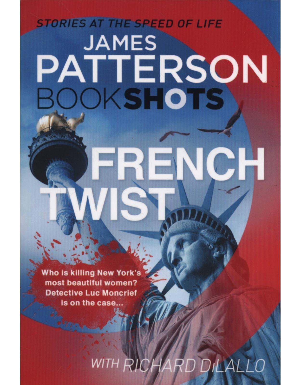 French Twist: BookShots (Detective Luc Moncrief Series)
