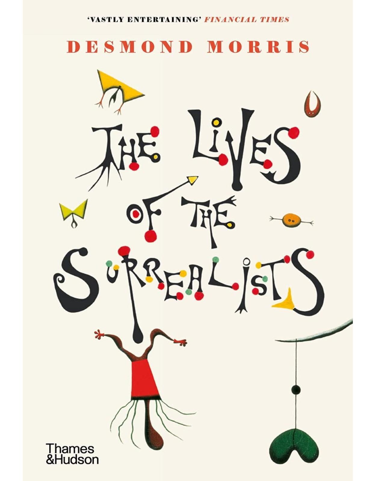 The Lives of the Surrealists: Desmond Morris
