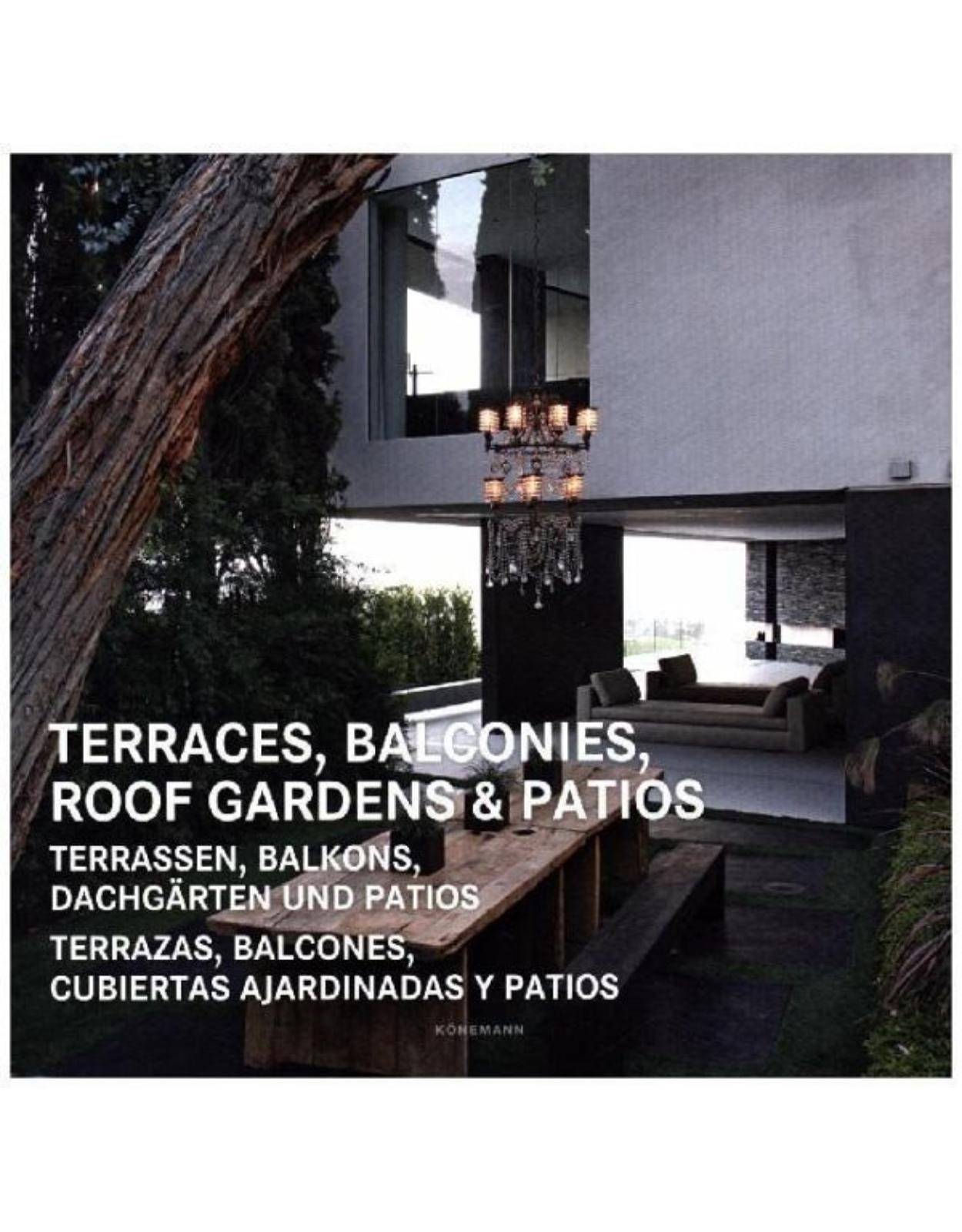 Terraces, balconies, roof gardens& patios