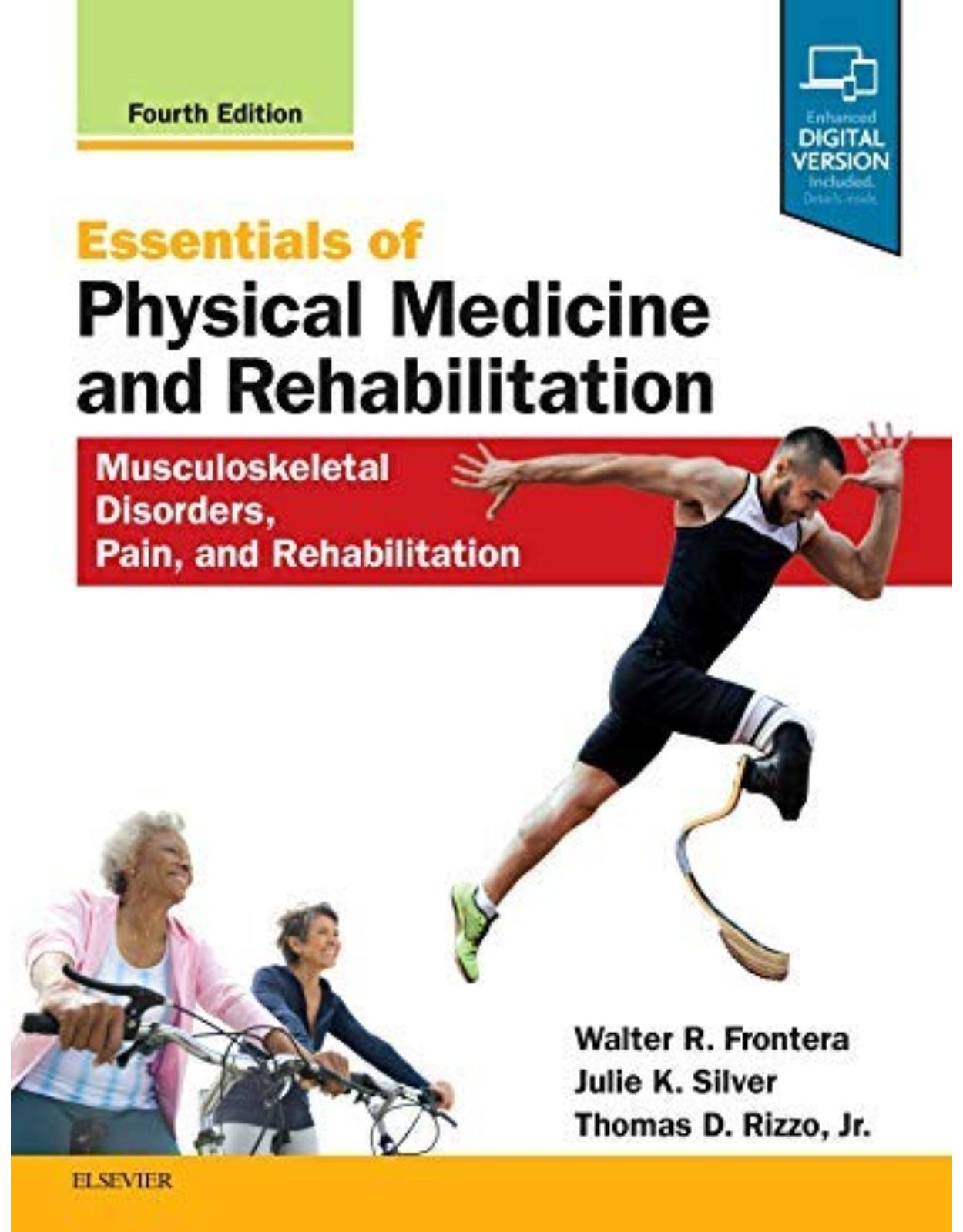 Essentials of Physical Medicine and Rehabilitation: Musculoskeletal Disorders, Pain, and Rehabilitation, 4e