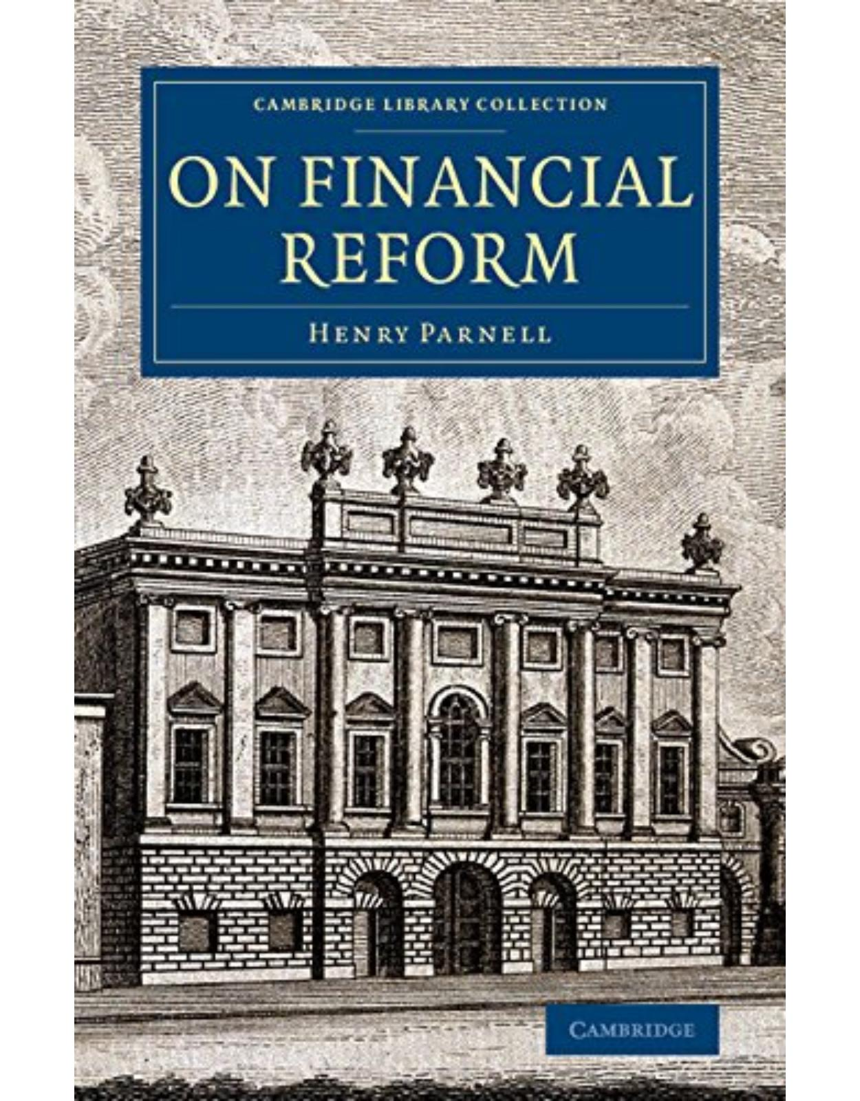 On Financial Reform (Cambridge Library Collection - British and Irish History, 19th Century)