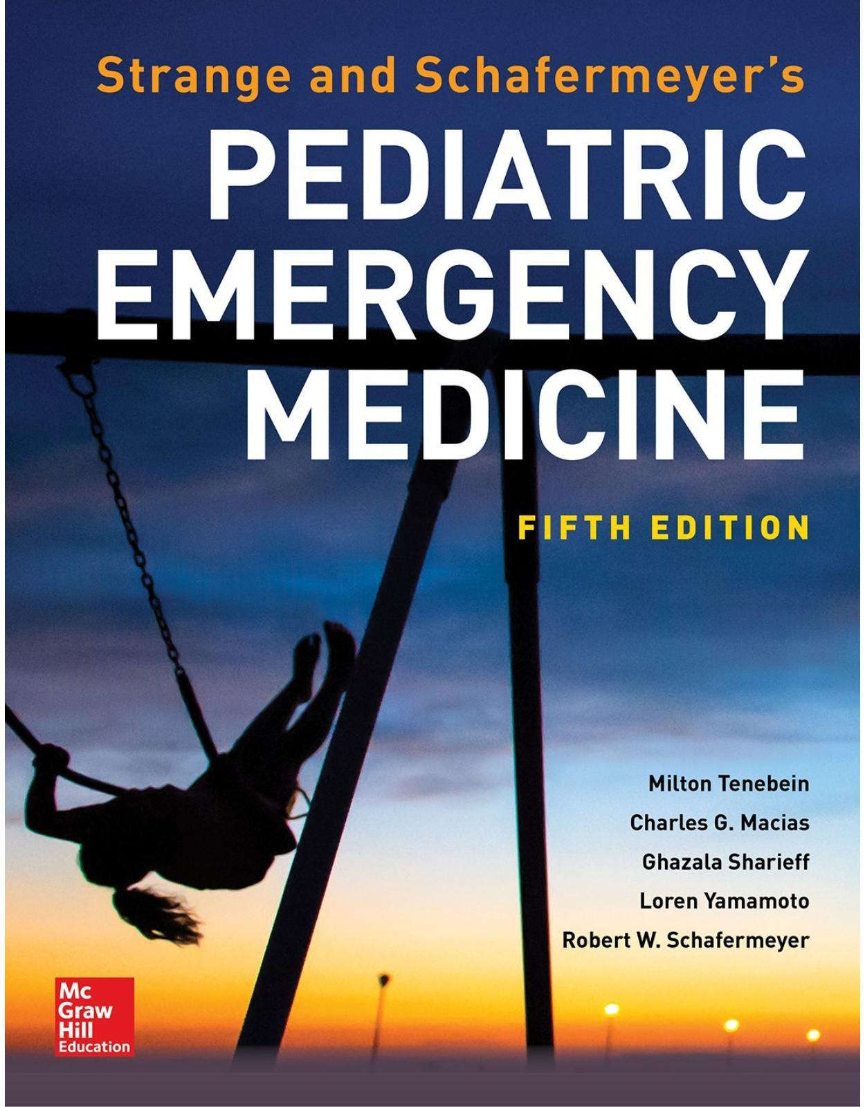 Strange and Schafermeyer's Pediatric Emergency Medicine, Fifth Edition