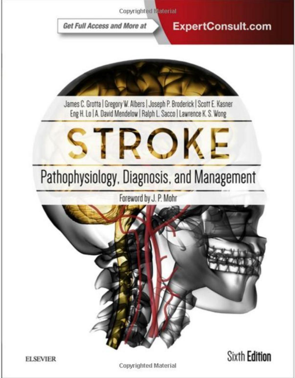 Stroke, 6th Edition  Pathophysiology, Diagnosis, and Management
