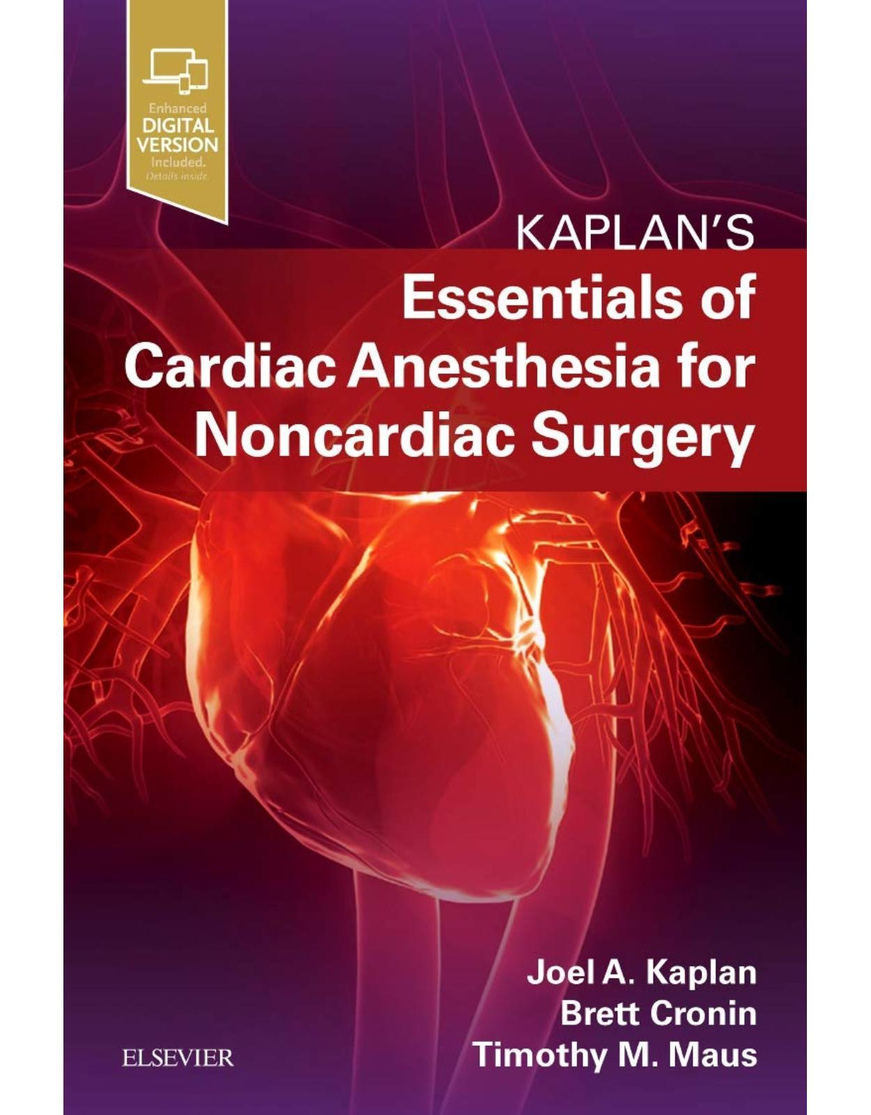 Essentials of Cardiac Anesthesia for Noncardiac Surgery: A Companion to Kaplan's Cardiac Anesthesia