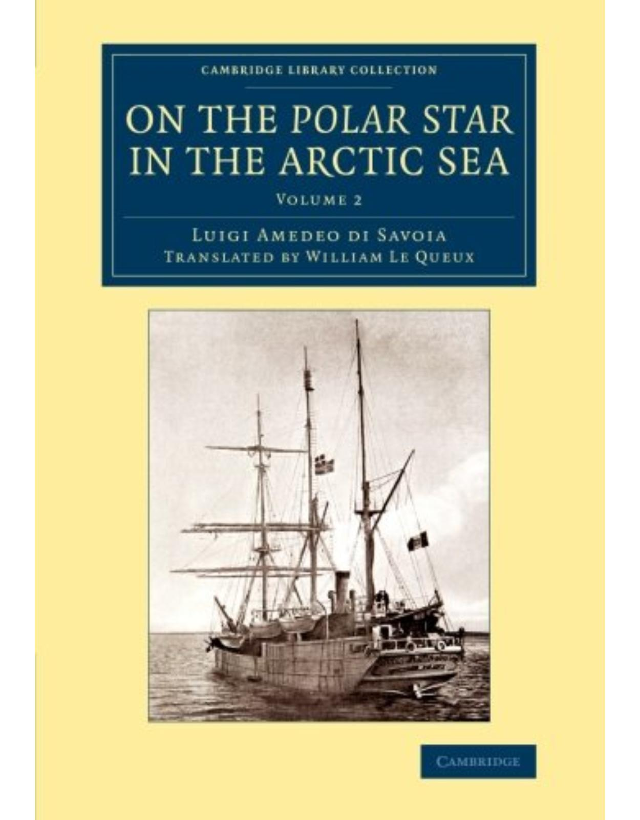 On the Polar Star in the Arctic Sea: Volume 2 (Cambridge Library Collection - Polar Exploration)