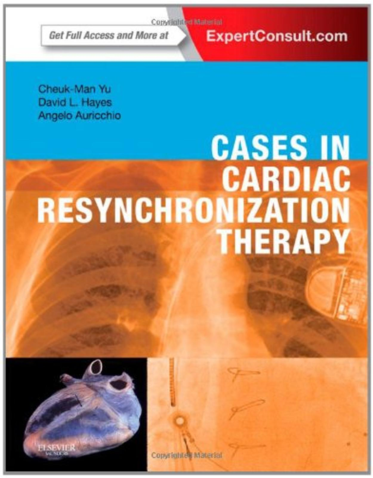 Cases in Cardiac Resynchronization Therapy: Expert Consult - Online and Print, 1e