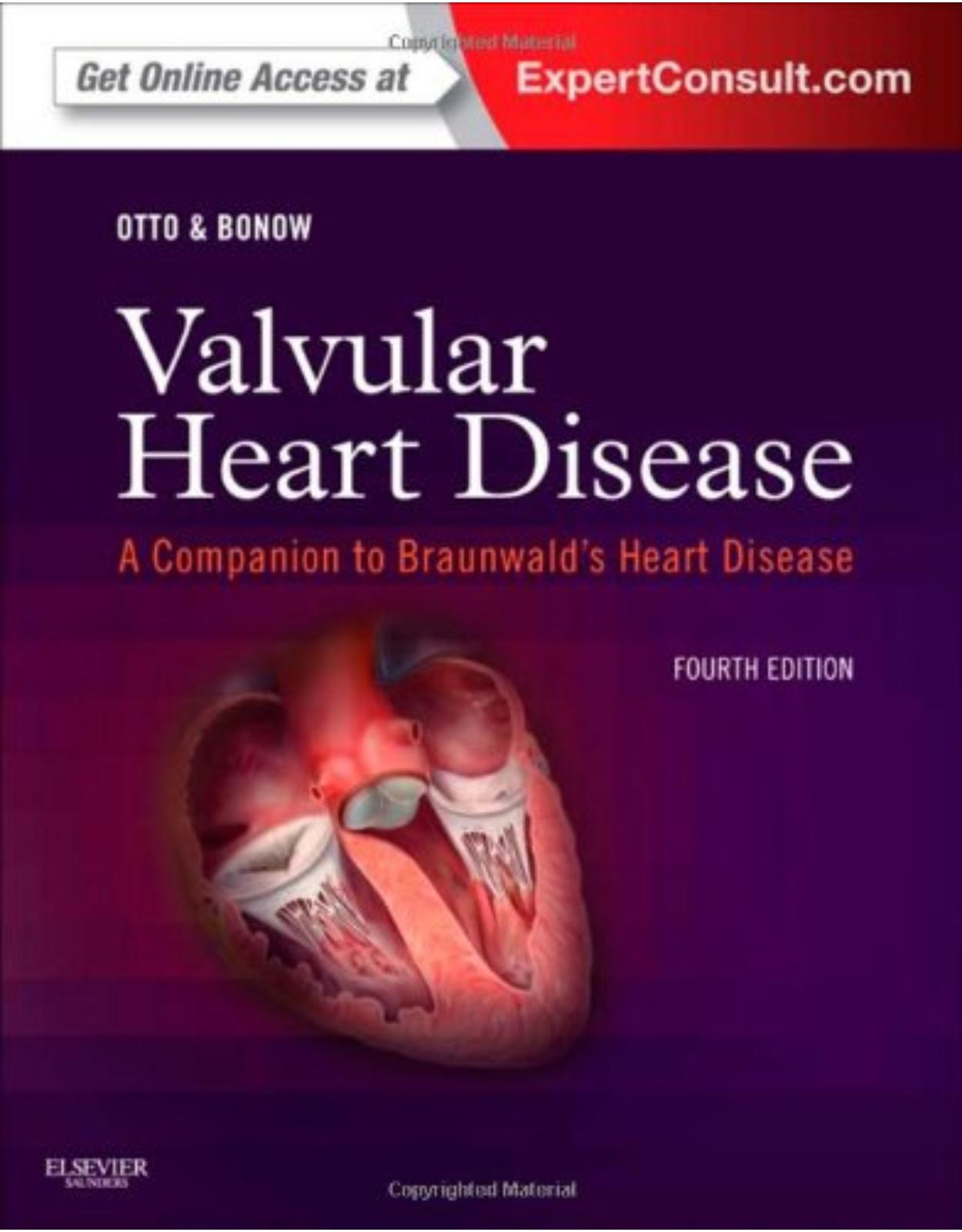 Valvular Heart Disease: A Companion to Braunwald's Heart Disease: Expert Consult - Online and Print, 4e