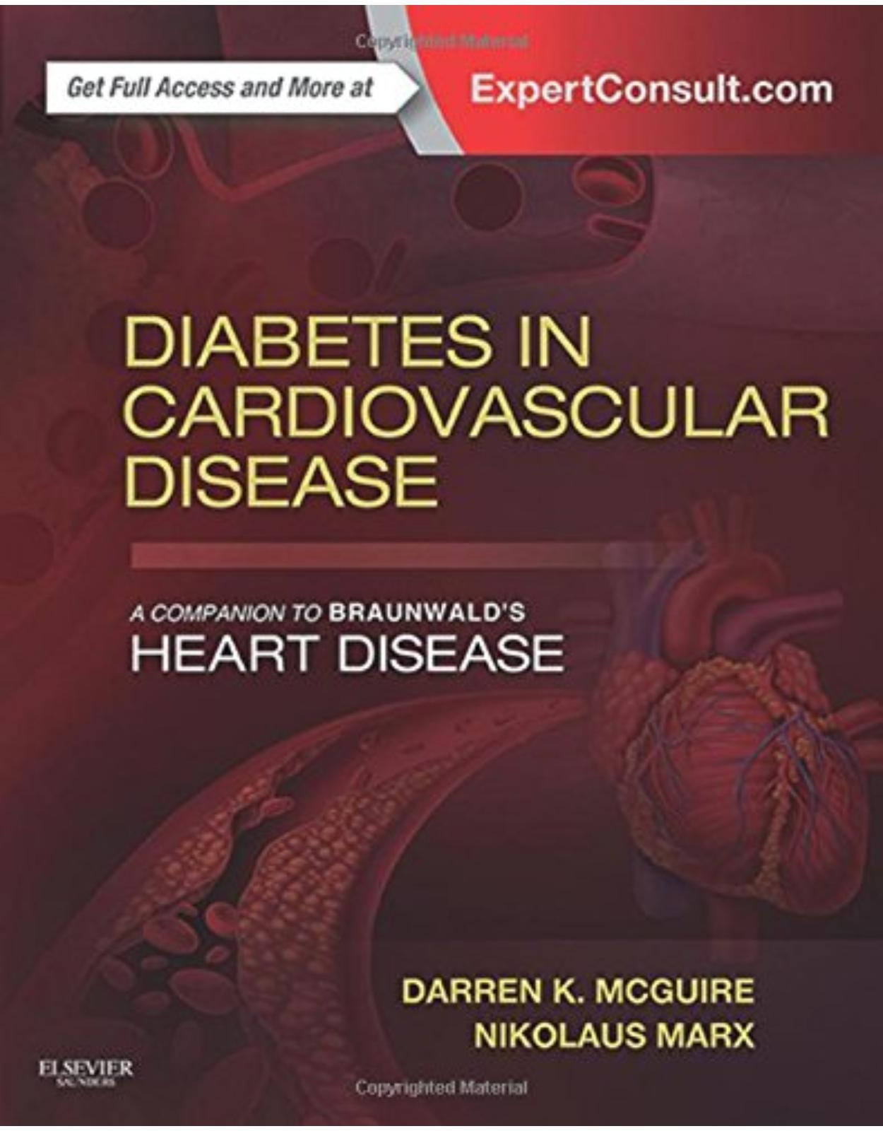 Diabetes in Cardiovascular Disease: A Companion to Braunwald's Heart Disease, 1e