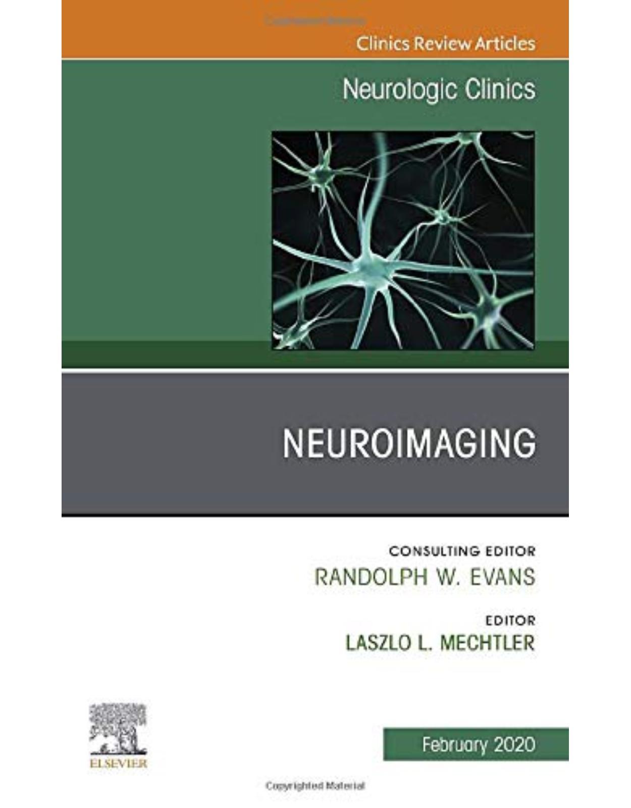 Neuroimaging, An Issue of Neurologic Clinics , Volume 38-1