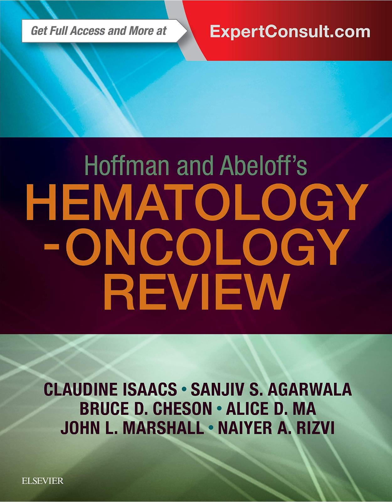 Hoffman and Abeloff's Hematology-Oncology Review