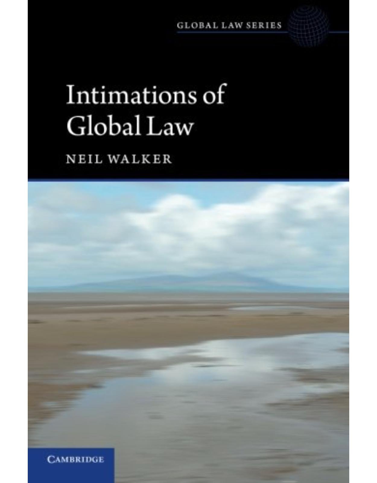 Intimations of Global Law (Global Law Series)