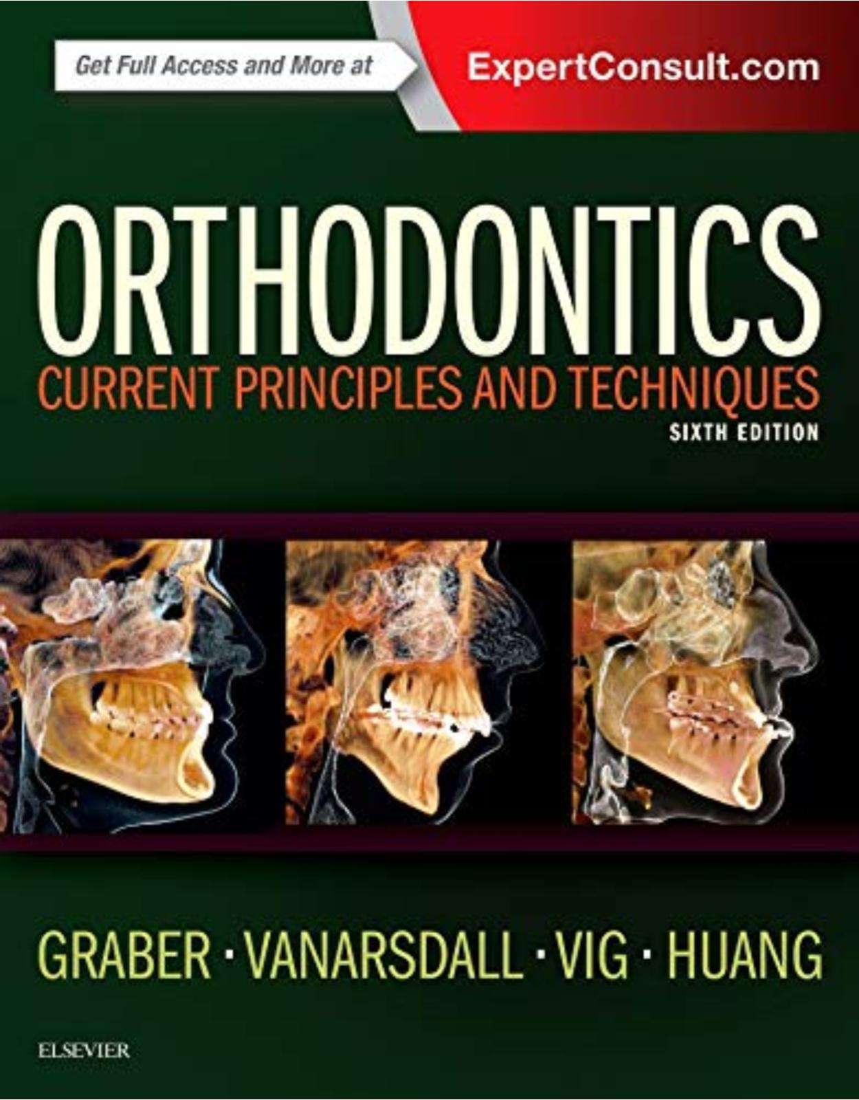 Orthodontics: Current Principles and Techniques, 6e