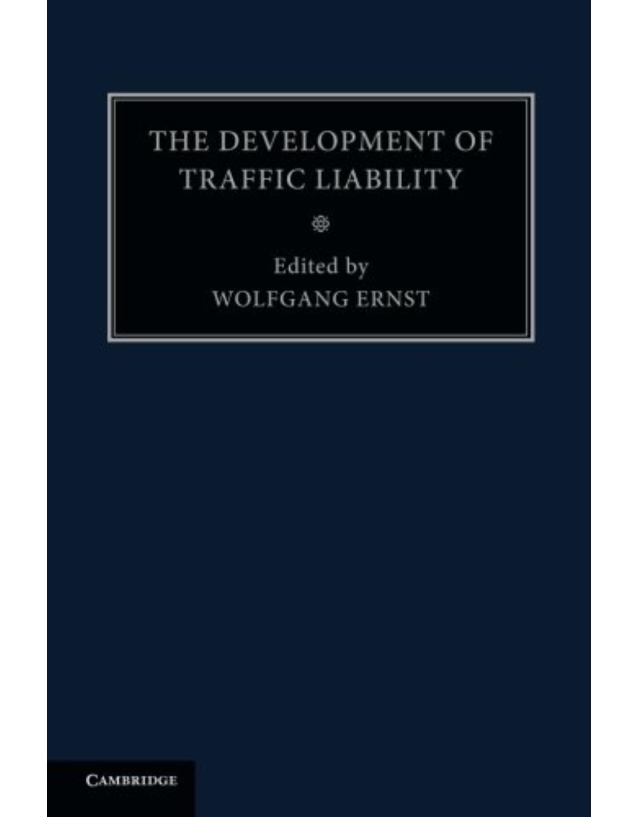 The Development of Traffic Liability: Volume 5