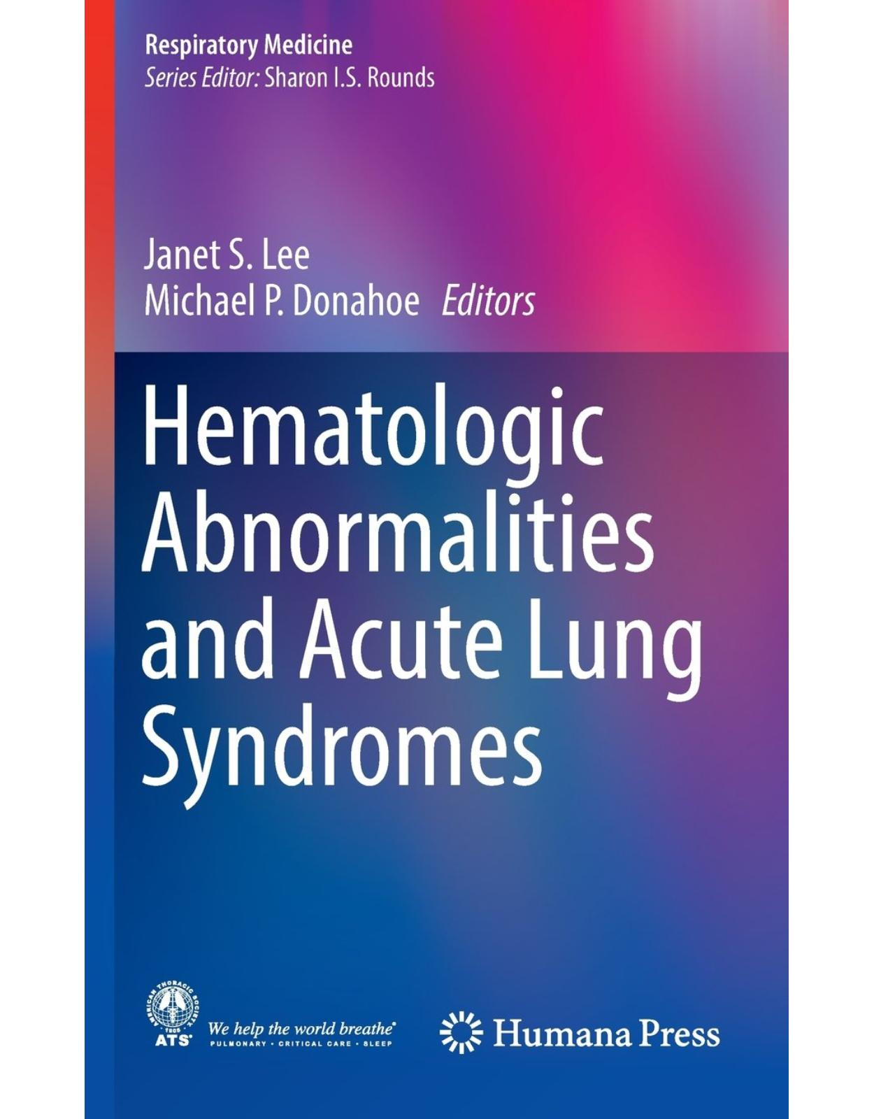 Hematologic Abnormalities and Acute Lung Syndromes
