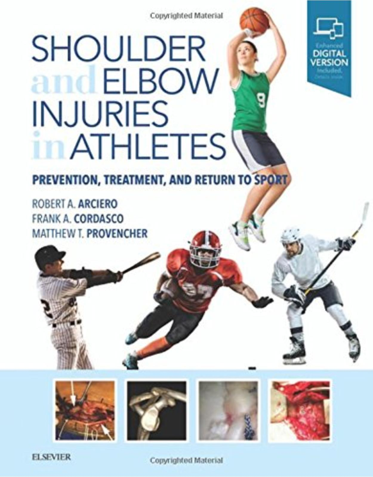 Shoulder and Elbow Injuries in Athletes: Prevention, Treatment and Return to Sport, 1e
