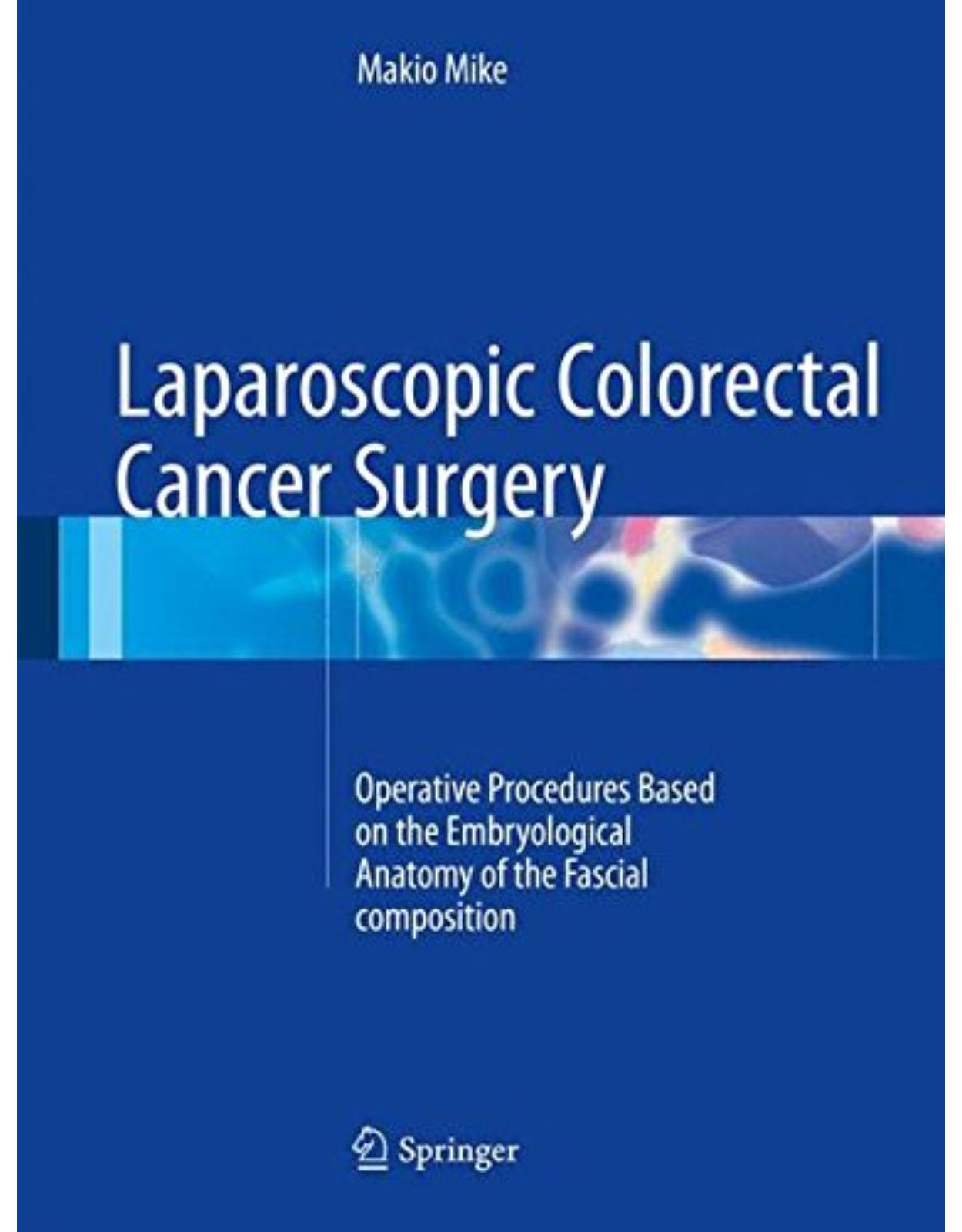 Laparoscopic Colorectal Cancer Surgery