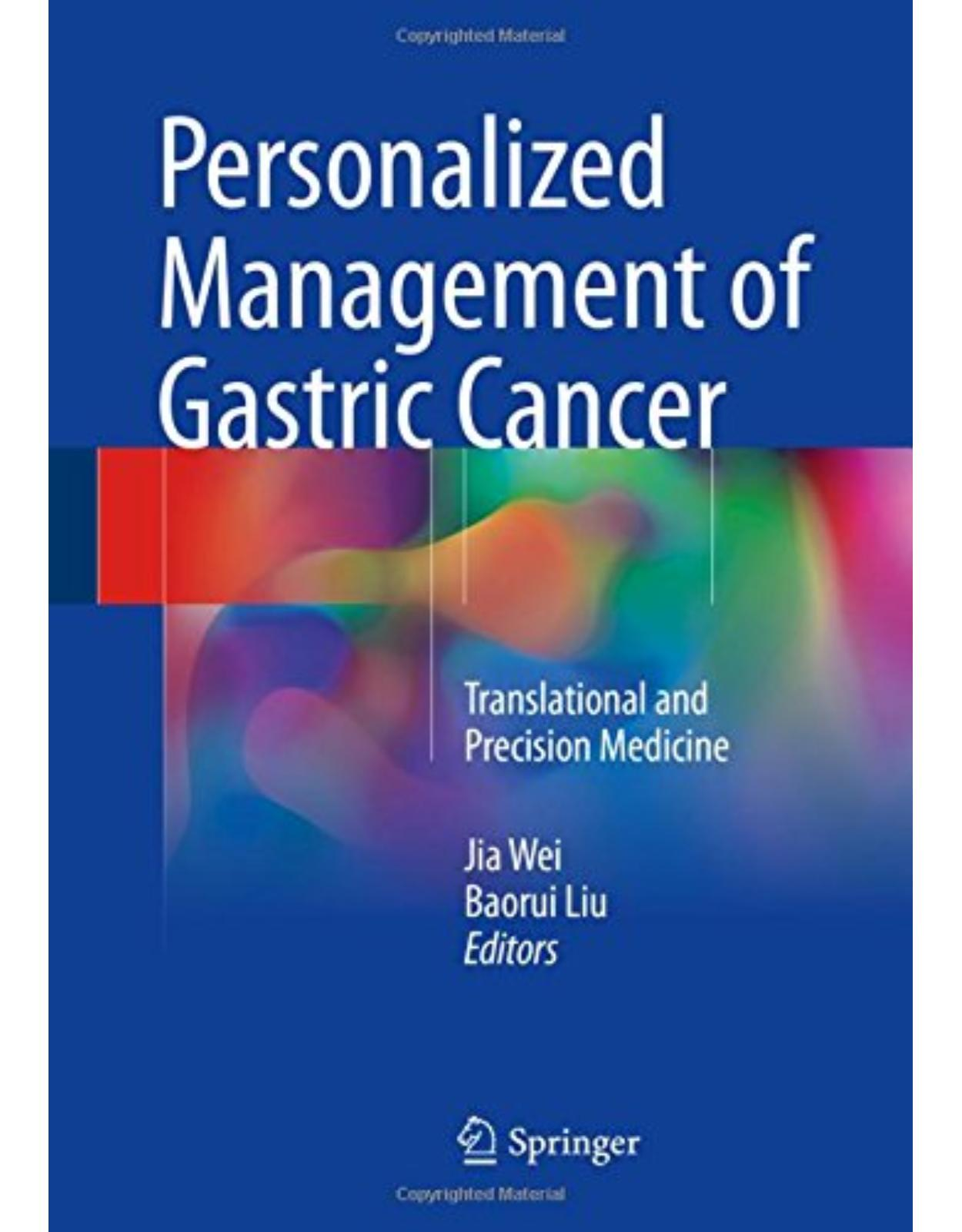 Personalized Management of Gastric Cancer: Translational and Precision Medicine