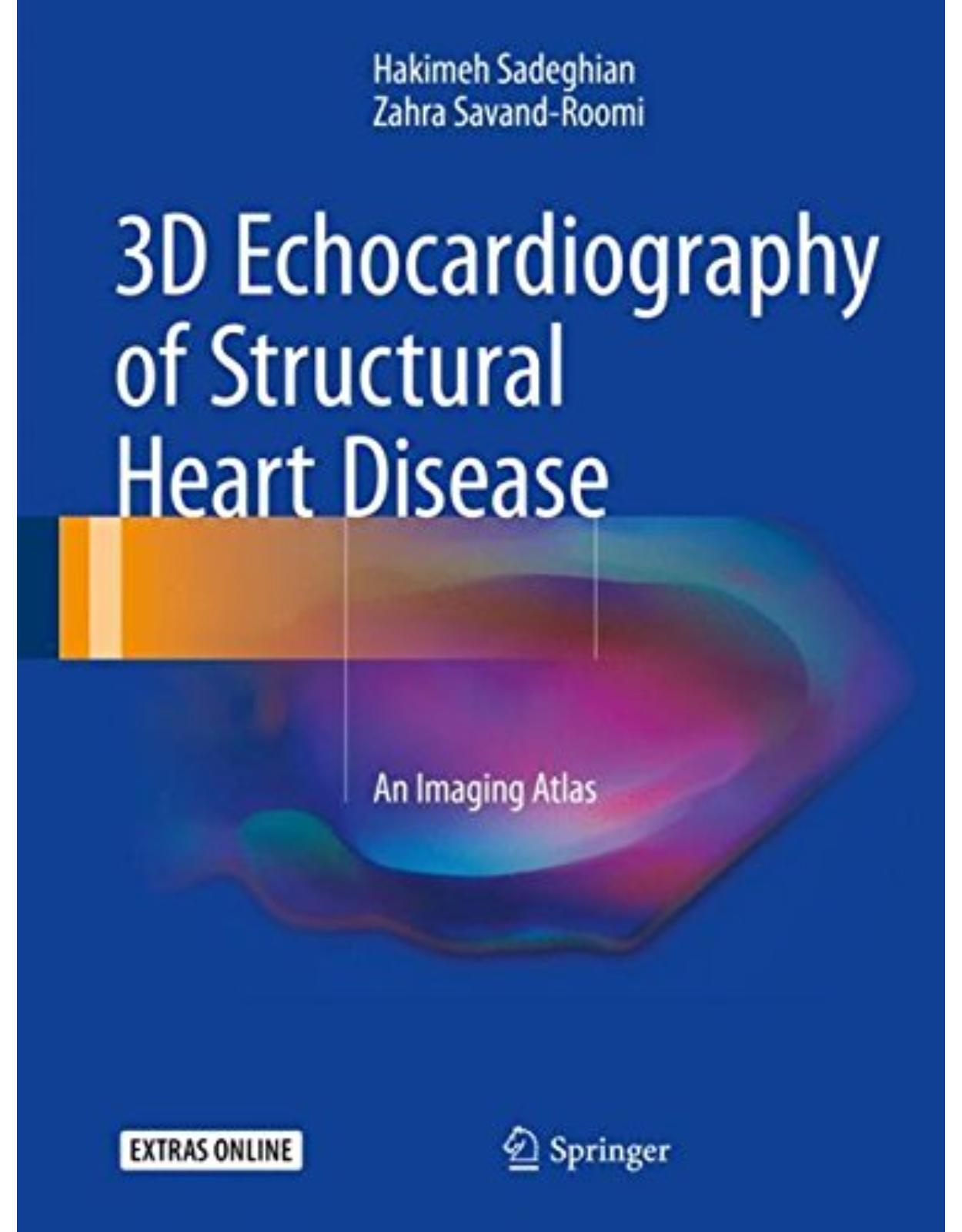 3D Echocardiography of Structural Heart Disease: An Imaging Atlas