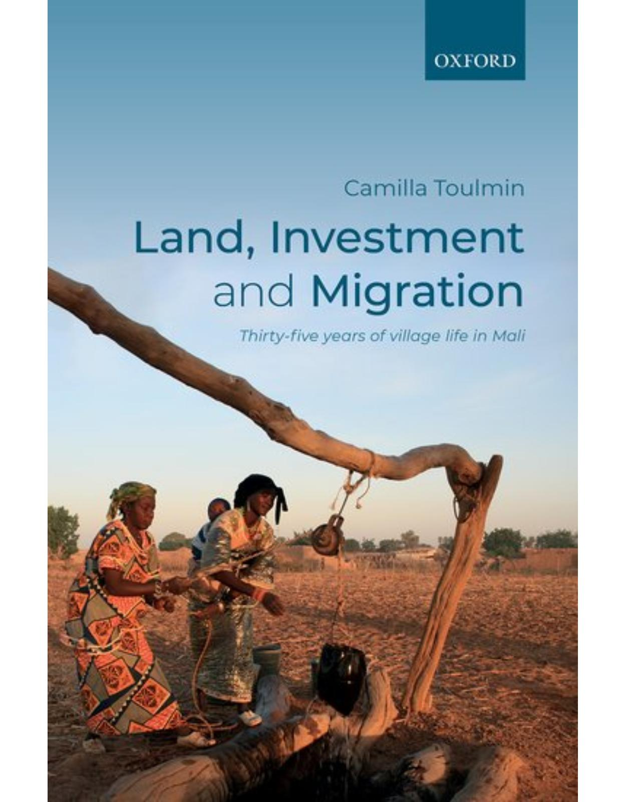 Land, Investment, and Migration