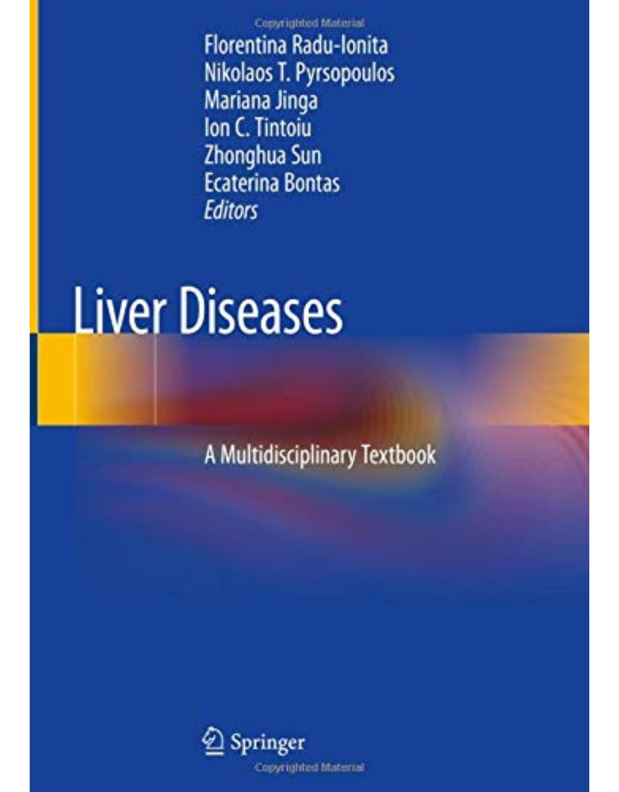 Liver Diseases: A Multidisciplinary Textbook